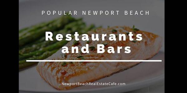 POPULAR Newport Beach restaurants