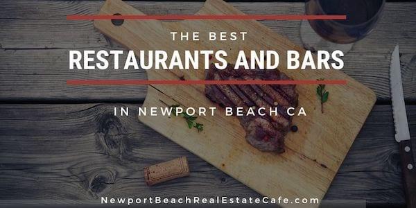 The Best BARS and restaurants in Newport Beach