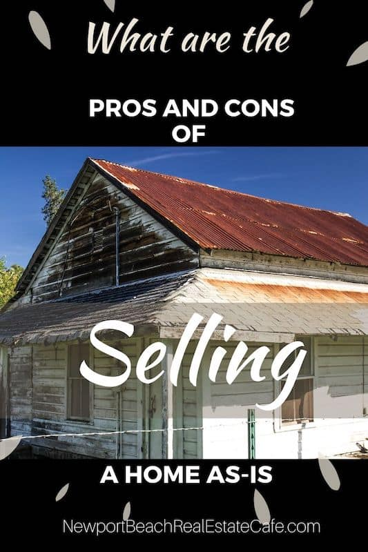 what are the pros and cons of selling a home as is