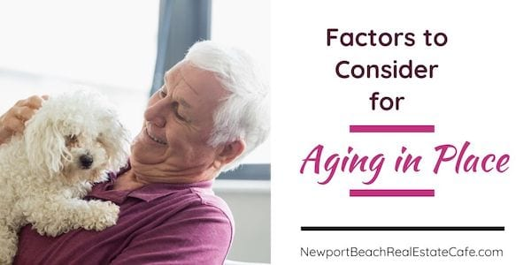 Considerations for Aging in Place