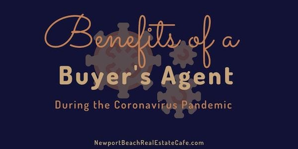 Benefits of a Buyer's Agent during Coronavirus Pandemic