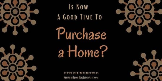 Is Now a good time to Purchase a Home
