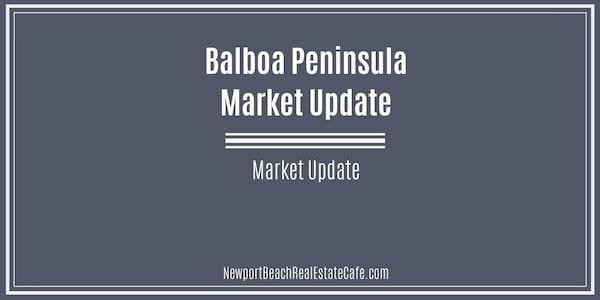 Market update on Balboa Peninsula