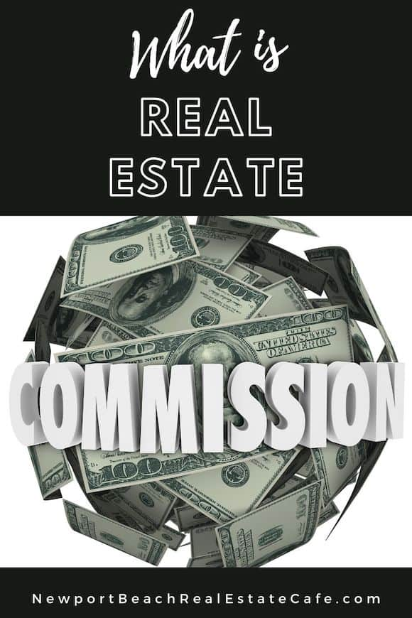 What is Real Estate Commission