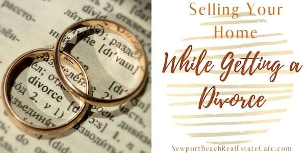 Selling your home while getting a Divorce