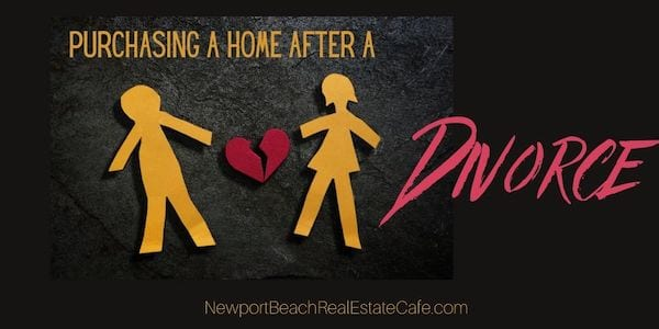 purchasing a Home aFter divorce