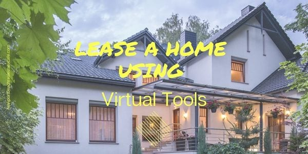 Lease a home using virtual tools
