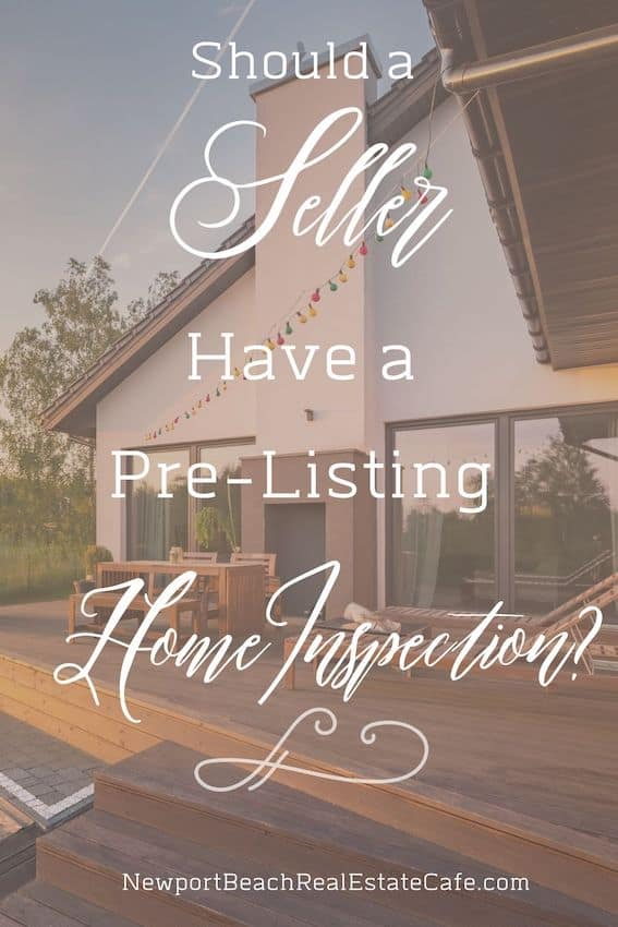 Should a Seller have a pre-listing home inspection