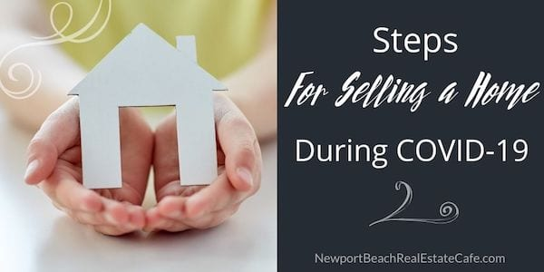Steps for selling a home during COVID