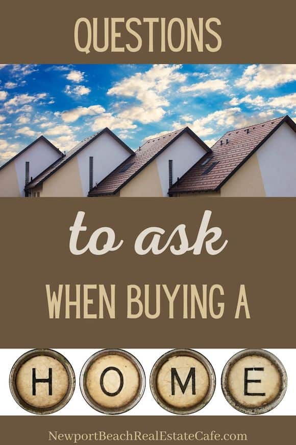 What questions to ask wehn buying a home