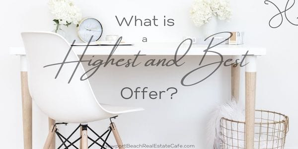 What is Highest and Best Offer?