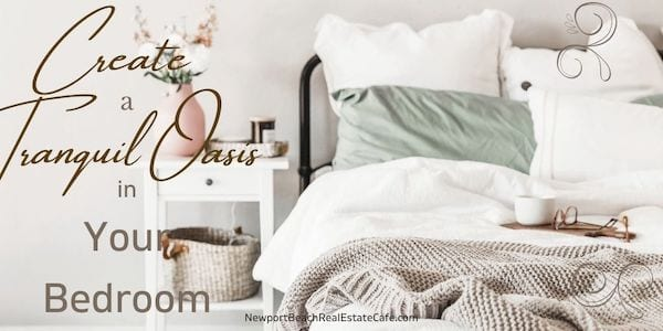 Create tranquil oasis in your bedroom