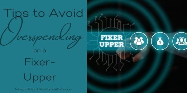How to avoid overspending on a fixer-upper