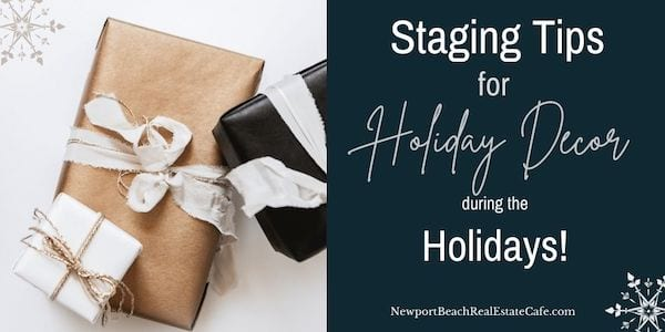 Staging Tips When Selling During the Holidays