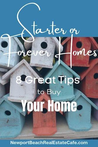 starter home or forever homes