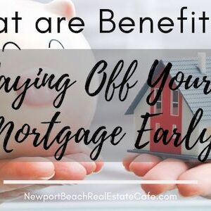 Benefits of paying off mortgage early