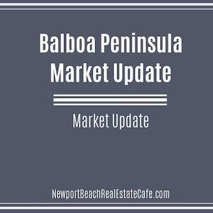Market update on Balboa Peninsula