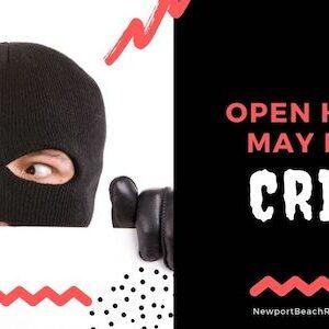 Open Homes may invite crime