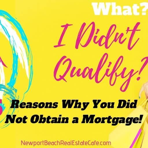 Reasons Why You did not get a mortgage