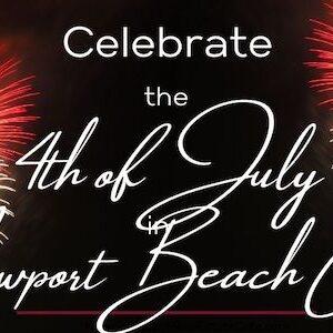 celebrate the 4th of July in Newport Beach